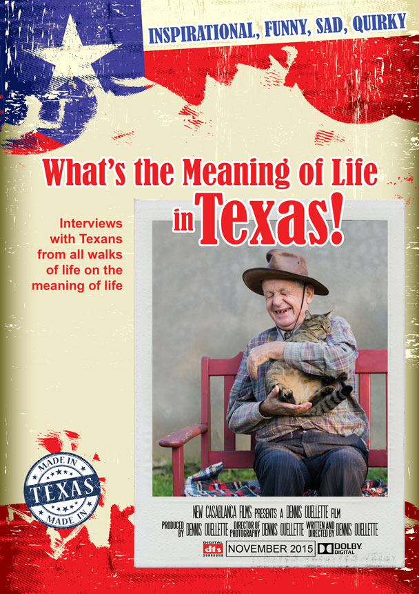 What's the Meaning of Life in Texas!